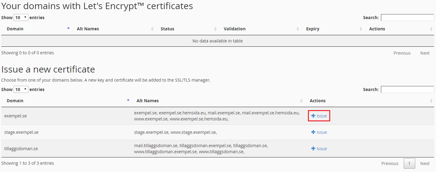 Click on Issue next to the domain you want a new certificate for