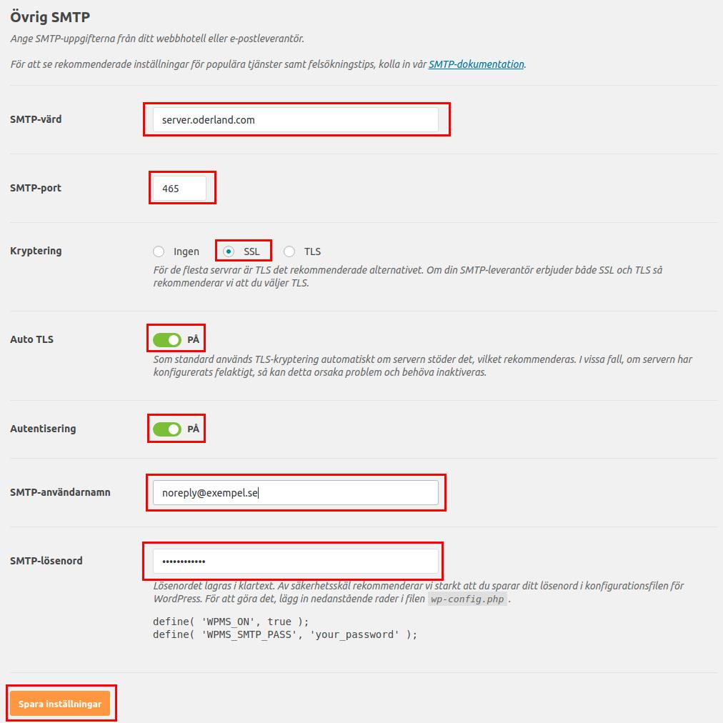 SMTP-värd, SMTP-port 465, Kryptering SSL, Auto TLS PÅ, Autentisering PÅ, SMTP-användarnamn e-postadress, SMTP-lösenord