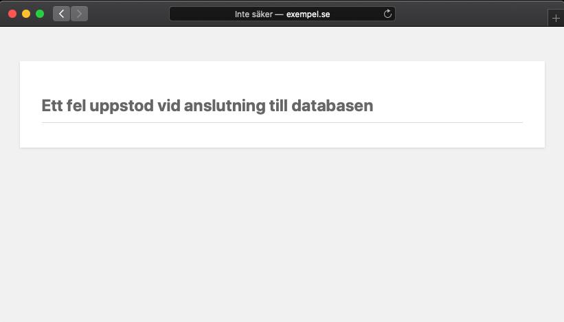 Ett fel uppstod vid anslutning till databasen